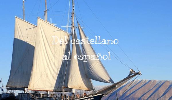 Del castellano al español