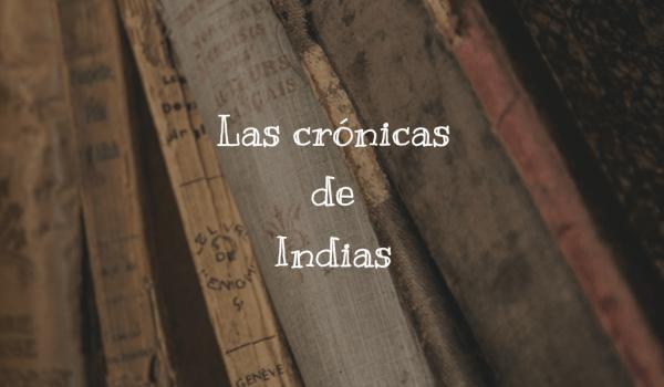 Las crónicas de Indias