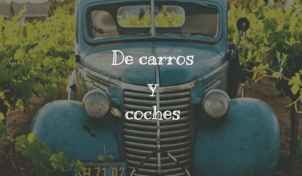 De carros y coches