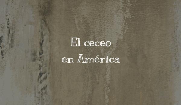 El ceceo en América