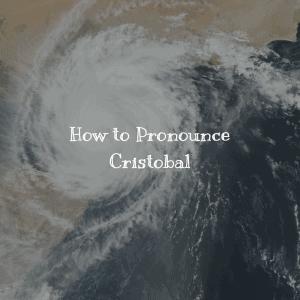 How to Pronounce Cristobal