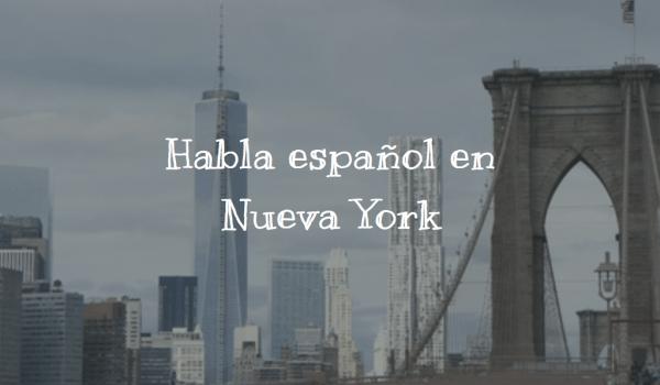 Habla español en Nueva York