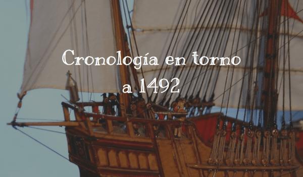 Cronología en torno a 1492