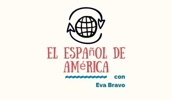 1-¿Un podcadst sobre el español en América?png