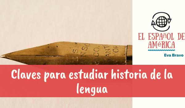 18-Claves para estudiar historia de la lengua