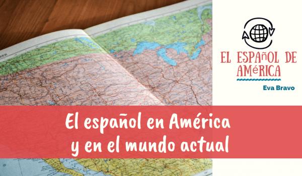 2-el español en america y en el mundo actual