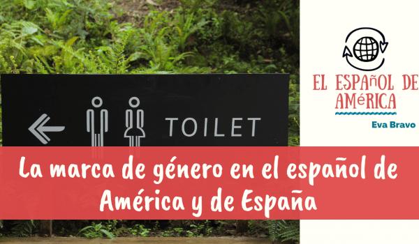 22-La marca de género en el español de América y de España