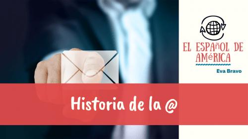 31-Historia de la @ (arroba)