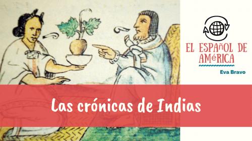 38-Las crónicas de Indias