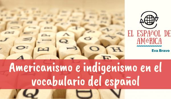 41-americanismo e indigenismo