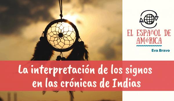 La interpretación de los signos en las crónicas de Indias