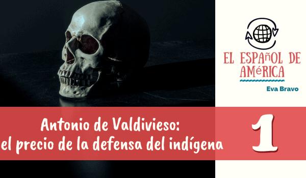 Antonio de Valdivieso-1