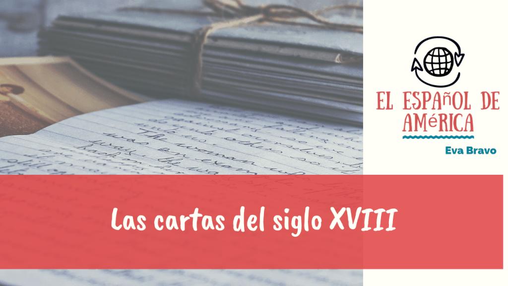 Las cartas americanas del siglo XVIII