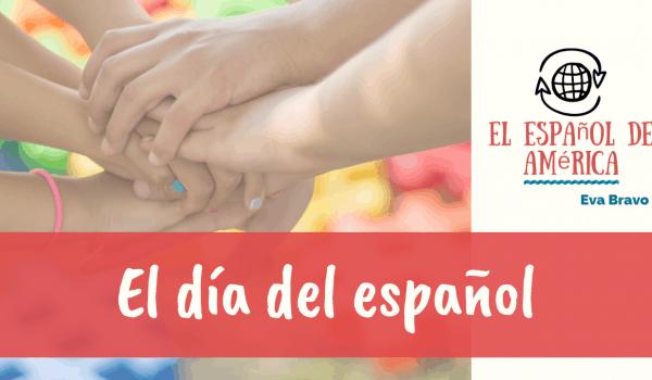72. El día del español