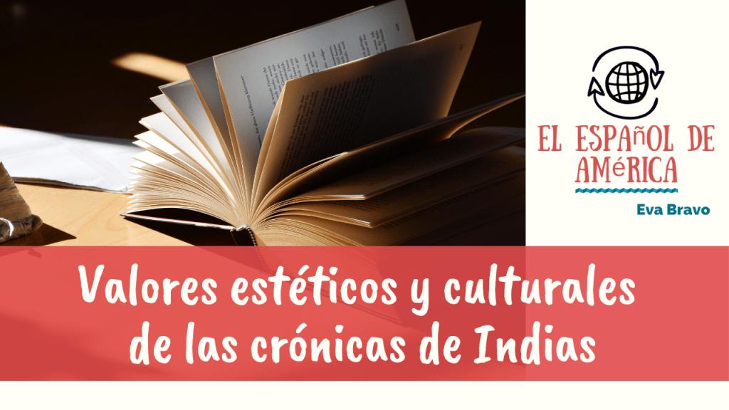 88-Valores estéticos y culturales de las crónicas